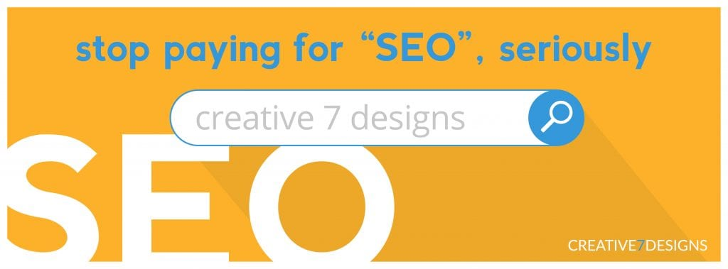 orange image with white and blue text that says stop paying for seo on it