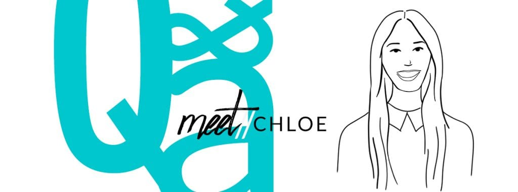 Meet Our Team: Q & A with Chloe